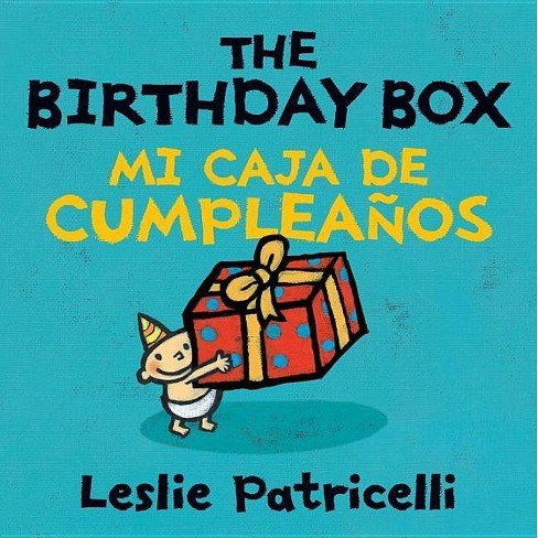 The Birthday Box/Mi Caja de Cumpleanos - (Leslie Patricelli Board Books) by  Leslie Patricelli - image 1 of 2