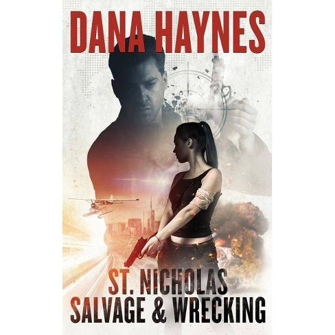 St. Nicholas Salvage & Wrecking - by  Dana Haynes (Hardcover) - image 1 of 1