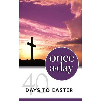 Niv, Once-A-Day 40 Days to Easter Devotional, Paperback - by  Kenneth D Boa