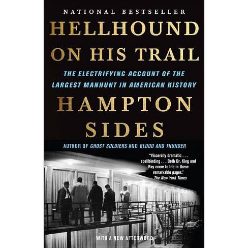 Hellhound on His Trail - by Hampton Sides (Paperback)