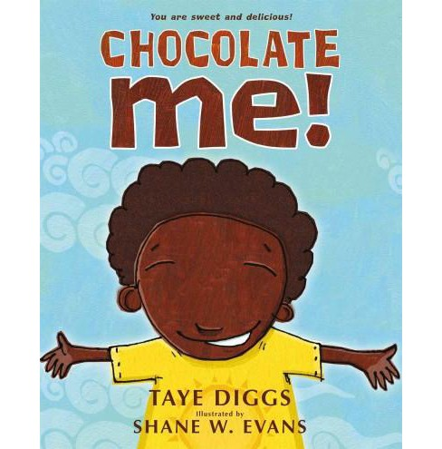 Chocolate Me! (Paperback) (Taye Diggs) - image 1 of 1