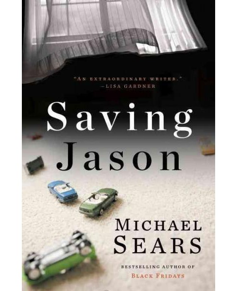 Saving Jason (Hardcover) (Michael Sears) - image 1 of 1