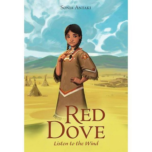 Red Dove, Listen to the Wind - by  Sonia Antaki (Hardcover) - image 1 of 1