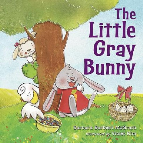 Little Gray Bunny (School And Library) (Barbara Barbieri McGrath) - image 1 of 1