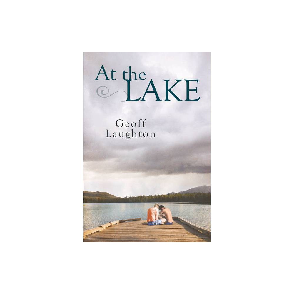 At The Lake By Geoff Laughton Paperback