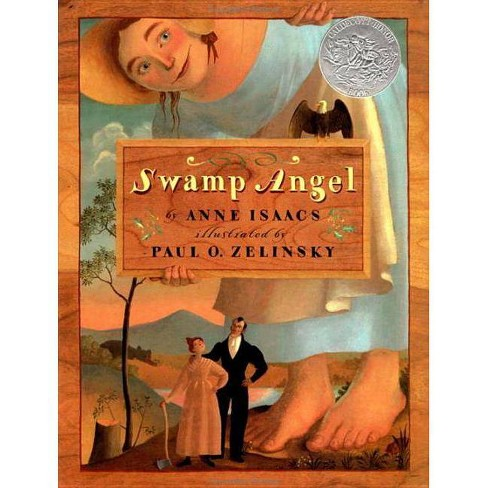 Swamp Angel - by  Anne Isaacs (Hardcover) - image 1 of 1
