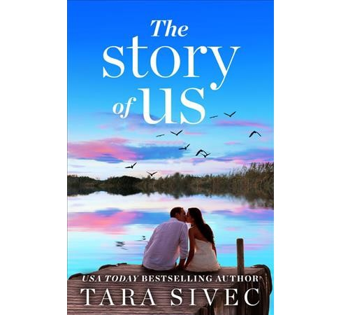Story of Us (Vol 1) (Paperback) (Tara Sivec) - image 1 of 1