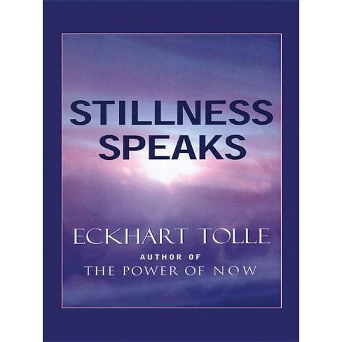 Stillness Speaks - (Christian Softcover Originals) by  Eckhart Tolle (Paperback) - image 1 of 1