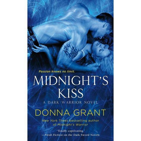Midnight's Kiss - (Dark Warriors) by  Donna Grant (Paperback) - image 1 of 1