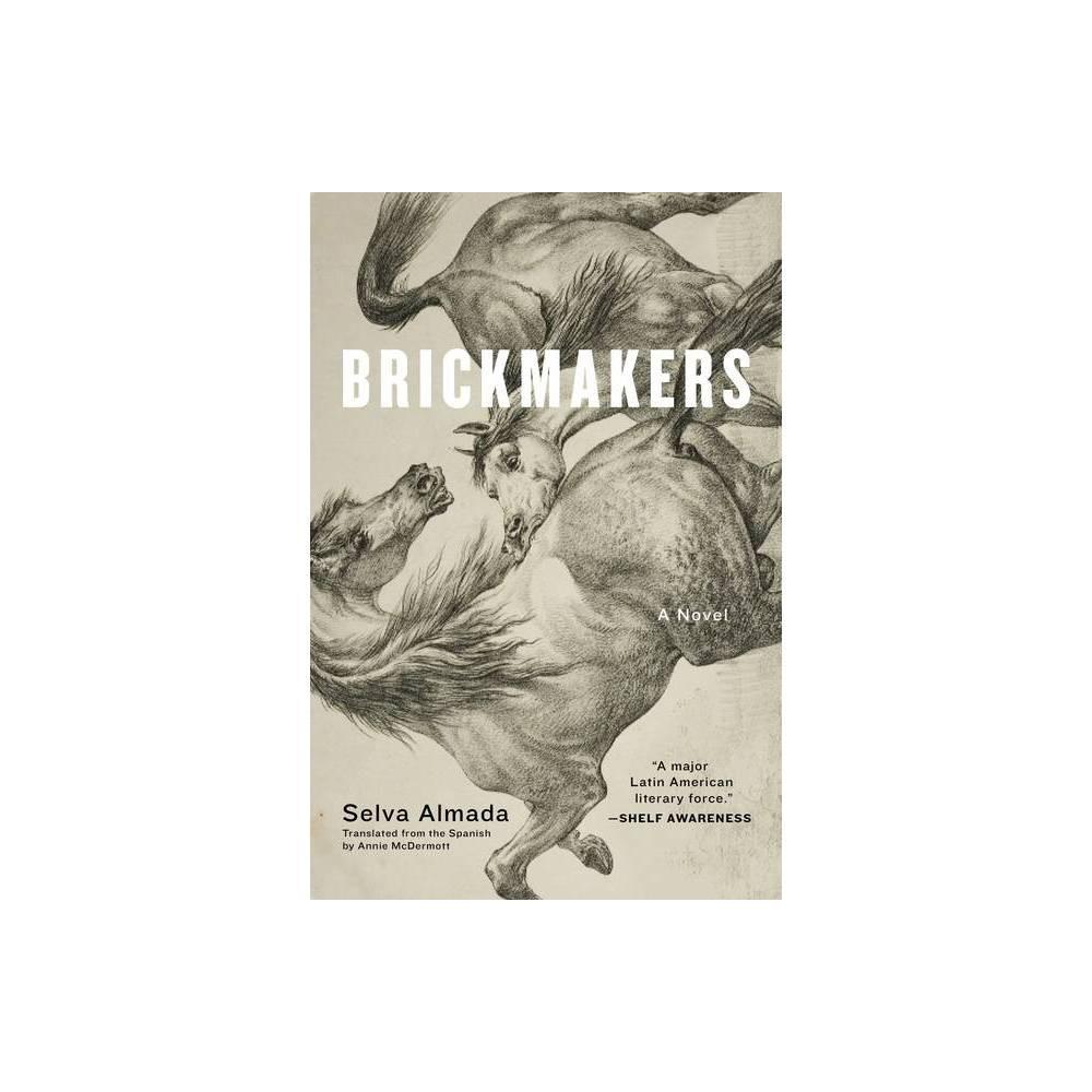 Brickmakers By Selva Almada Paperback