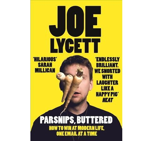 Parsnips, Buttered (Paperback) (Joe Lycett) - image 1 of 1