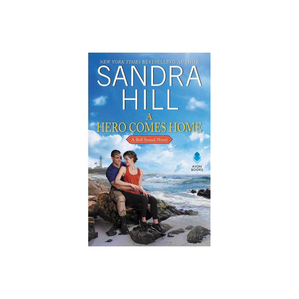 A Hero Comes Home By Sandra Hill Paperback