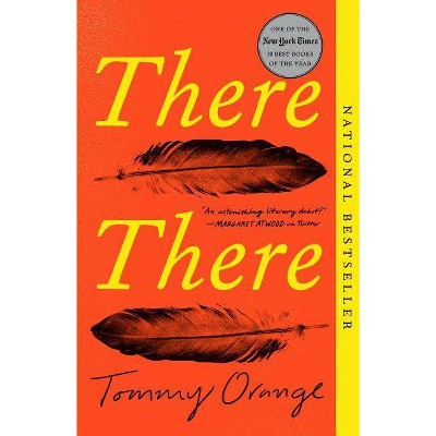 There There -  Reprint by Tommy Orange (Paperback)