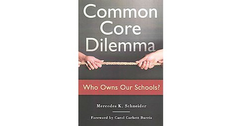 Common Core Dilemma (Paperback) - image 1 of 1