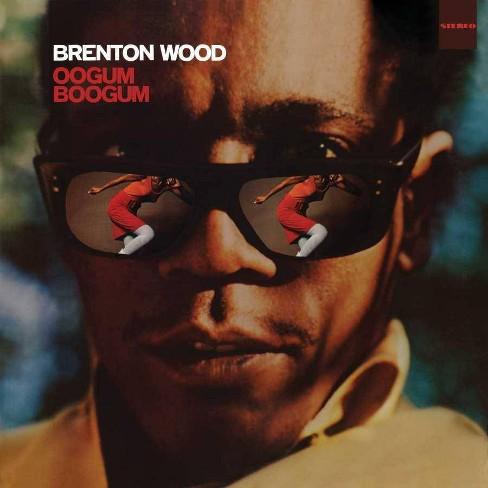 Brenton Wood - Oogum Boogum (Vinyl) - image 1 of 1