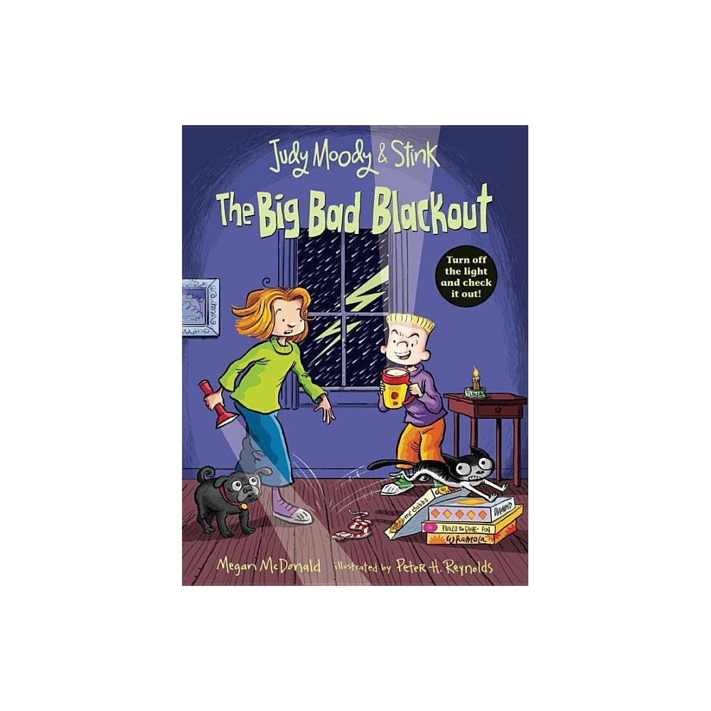 Judy Moody And Stink The Big Bad Blackout By Megan Mcdonald Paperback