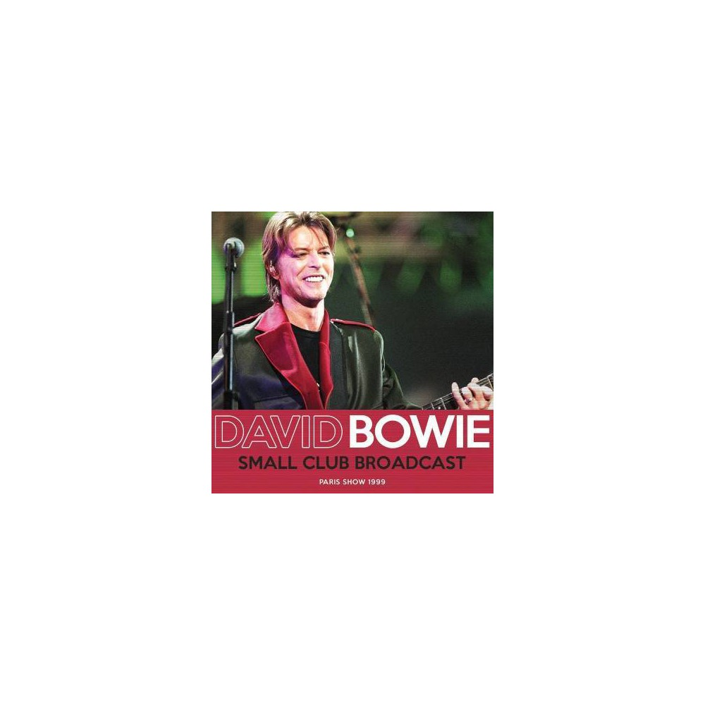 David Bowie - Small Club Broadcast (CD)