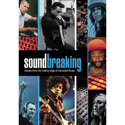 Soundbreaking: Stories from the Cutting Edge of Recorded Music (DVD)(2016)