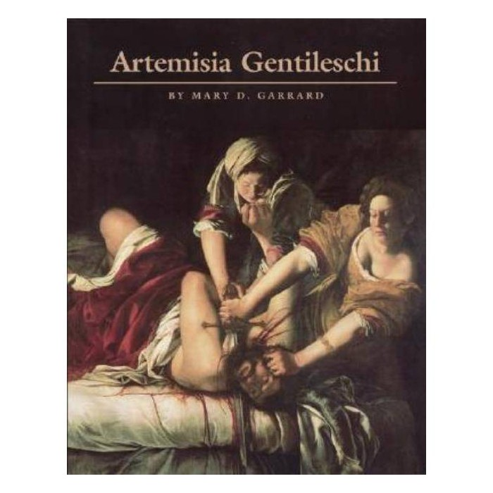 Artemisia Gentileschi - by  Mary D Garrard (Paperback) - image 1 of 1