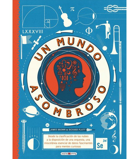 Un mundo asombroso / A World of Information -  by James Brown & Richard Platt (Hardcover) - image 1 of 1