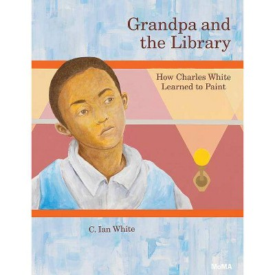 Grandpa and the Library - by C Ian White (Hardcover)