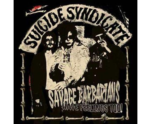Suicide syndicate - Savage barbarians have feelings too (Vinyl) - image 1 of 1