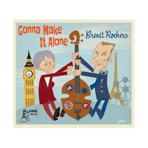 Various - Gonna Make It Alone: Brexit Rockers (CD) - image 1 of 1