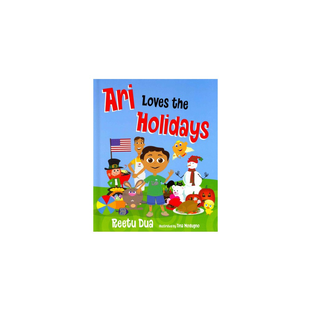 Ari Loves the Holidays (Hardcover) (Reetu Dua)