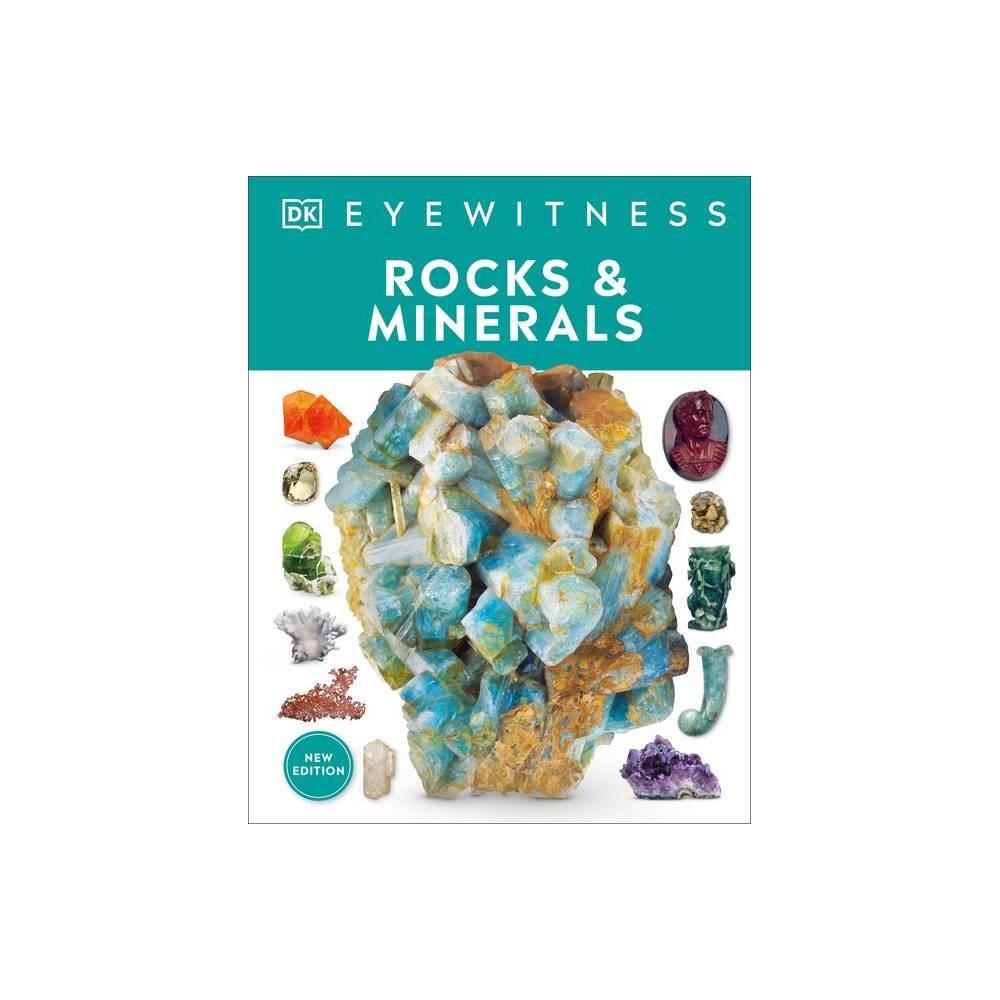 Rocks And Minerals Dk Eyewitness Hardcover