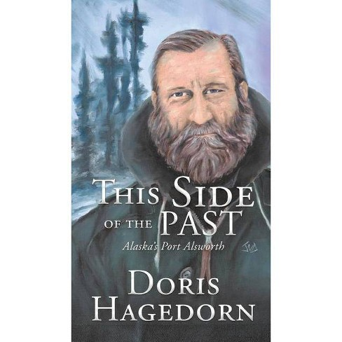 This Side of the Past - by  Doris Hagedorn (Hardcover) - image 1 of 1
