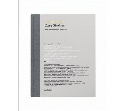 Wonderwall Case Studies : Works by a Global Interior Design Firm (Hardcover) - image 1 of 1