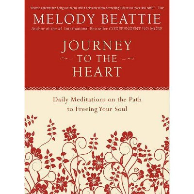 Journey to the Heart - by  Melody Beattie (Paperback)