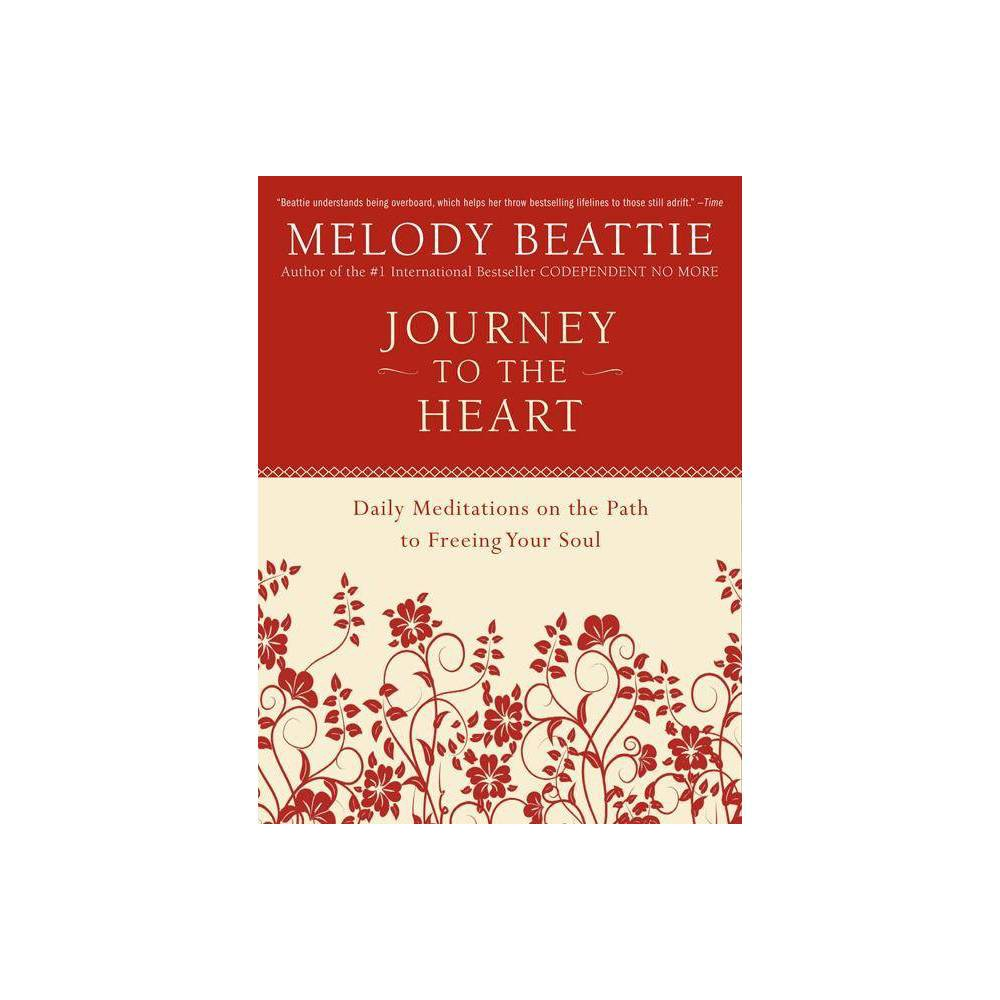 Journey To The Heart By Melody Beattie Paperback