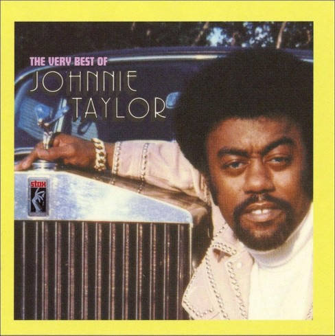 Johnnie taylor - Very best of johnnie taylor (CD) - image 1 of 1