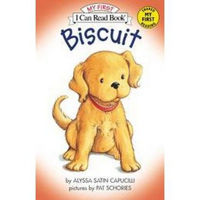 Biscuit ( Biscuit My First I Can Read)(Reprint)(Paperback)by Alyssa Satin Capucilli