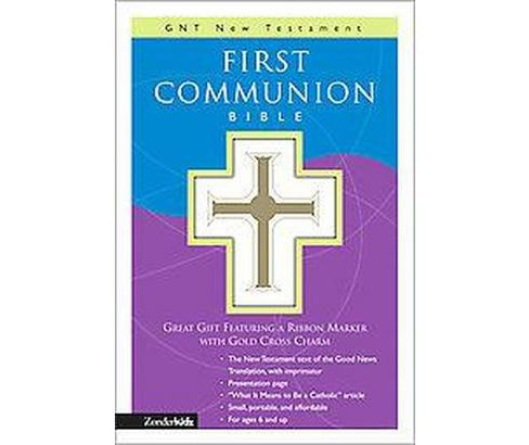 First Communion Bible : GNT New Testament, Good News Translation, White Leather Look (Paperback) - image 1 of 1