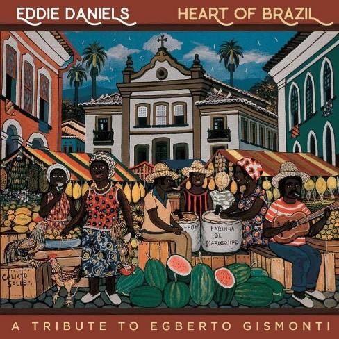 Eddie Daniels - Heart Of Brazil (CD) - image 1 of 1