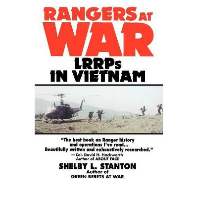 Rangers at War - by  Shelby L Stanton (Paperback)