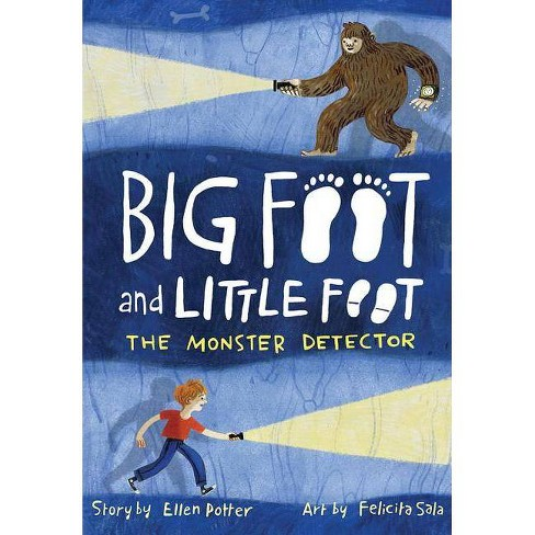 The Monster Detector - (Big Foot and Little Foot) by  Ellen Potter (Hardcover) - image 1 of 1
