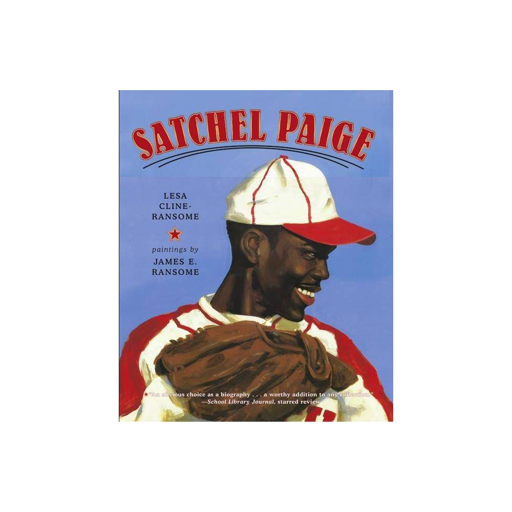 Satchel Paige - by Lesa Cline-Ransome (Paperback) Lesa Cline-Ransome is the author of many award-winning and critically acclaimed nonfiction books for young readers, including Game Changers: The Story of Venus and Serena Williams; My Story, My Dance: Robert Battle's Journey to Alvin Ailey; and Before She Was Harriet. She is also the author of the novel Finding Langston, which received a Coretta Scott King Honor Award and five starred reviews. She lives in the Hudson Valley region of New York. Learn more at LesaClineRansome.com James E. Ransome's highly acclaimed illustrations for Before She Was Harriet received the 2018 Coretta Scott King Illustrator Honor. His other award-winning titles include the Coretta Scott King winner The Creation; Coretta Scott King Honor Book Uncle Jed's Barbershop; Sweet Clara and the Freedom Quilt; and Let My People Go, winner of the NAACP Image Award. He frequently collaborates with his wife, author Lesa Cline-Ransome. One of their recent titles is Game Changers: The Story of Venus and Serena Williams, which received four starred reviews and was an ALA Notable Children's Book. James is a professor and coordinator of the MFA Illustration Graduate Program at Syracuse University. He lives in New York's Hudson River Valley region with his family. Visit James at JamesRansome.com.