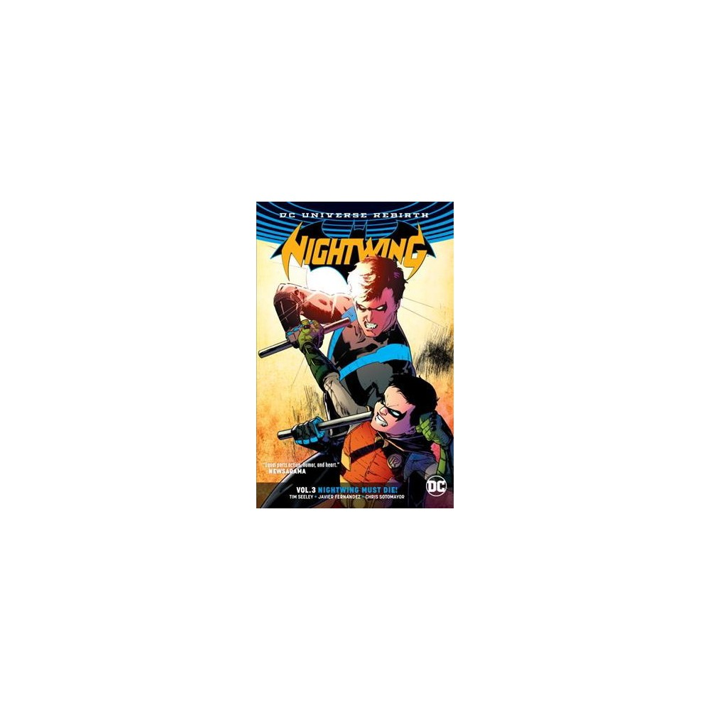 Nightwing 3 : Nightwing Must Die (Paperback) (Tim Seeley & Michael McMillian)
