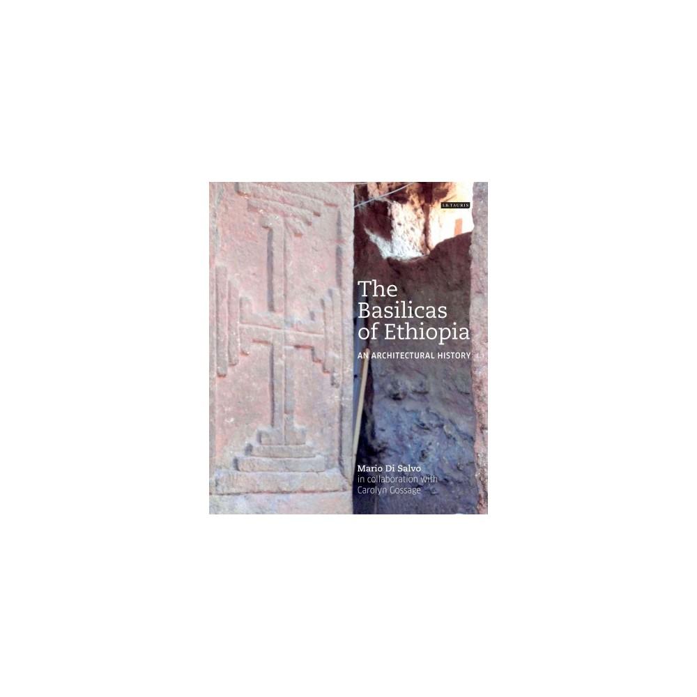 Basilicas of Ethiopia : An Architectural History (Hardcover) (Mario Di Salvo)