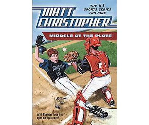 Miracle at the Plate (Paperback) (Matt Christopher) - image 1 of 1