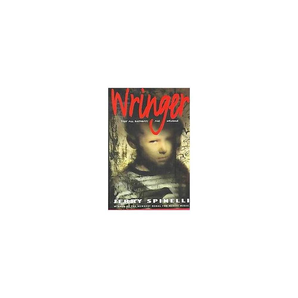 Wringer ( Newberry Honor Book) (Hardcover)
