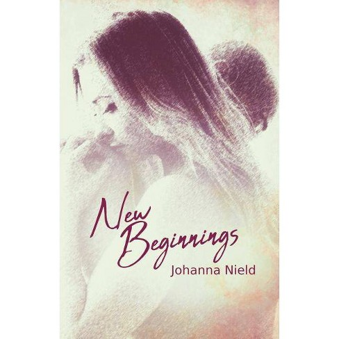 New Beginnings - by  Johanna Nield (Paperback) - image 1 of 1