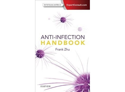 Anti-Infection Handbook -  by Frank Zhu (Paperback) - image 1 of 1