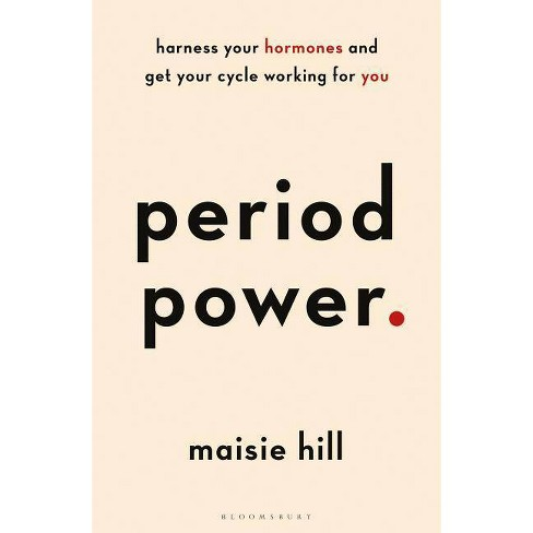 Period Power - by  Maisie Hill (Paperback) - image 1 of 1