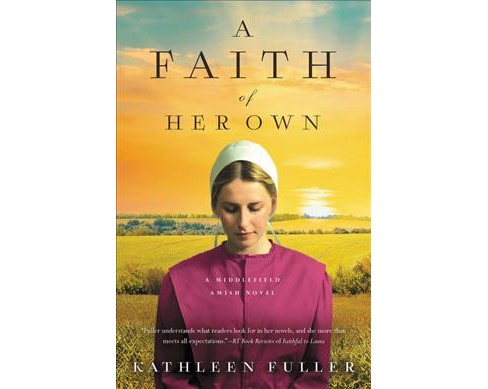 Faith of Her Own (Paperback) (Kathleen Fuller) - image 1 of 1