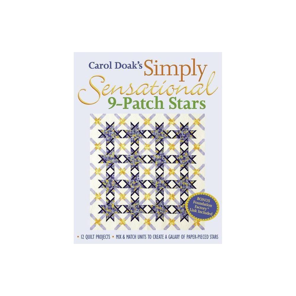 Carol Doak S Simply Sensational 9 Patch Stars Print On Demand Edition Paperback
