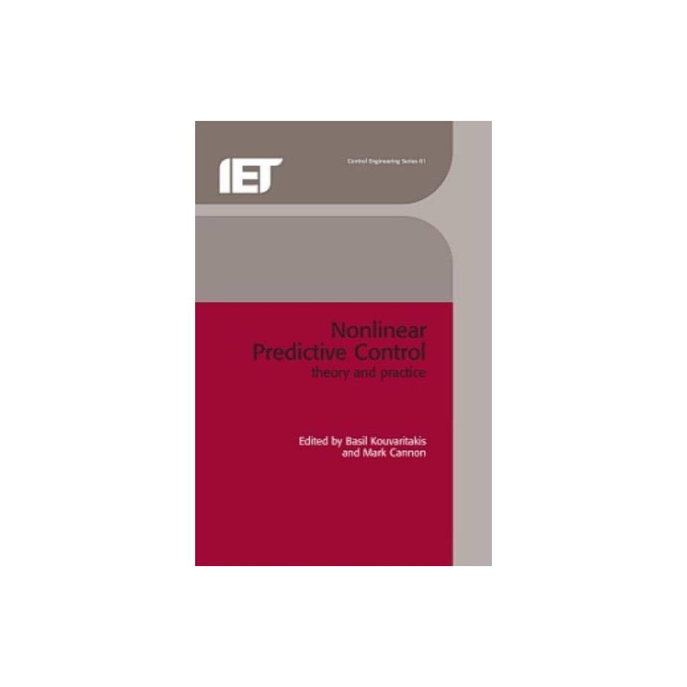 Non-Linear Predictive Control - (Iee Control Engineering) (Hardcover)